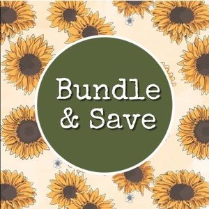 BUNDLE AND SAVE MONEY